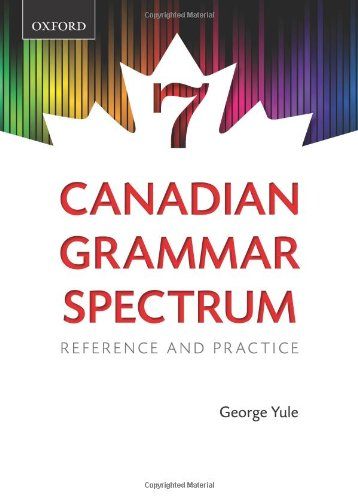 9780195448368: Canadian Grammar Spectrum 7: Reference and Practice (Revised)