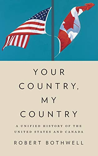 9780195448801: Your Country, My Country: A Unified History of the United States and Canada