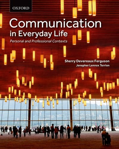 9780195449280: Communication in Everyday Life: Personal and Professional Contexts