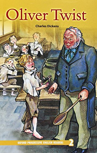 Oxford Progressive English Readers: Grade 2: Oliver: Dickens Charles Charles