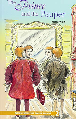 9780195455434: Oxford Progressive English Readers: Grade 2: The Prince and the Pauper