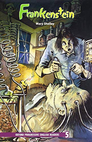 9780195455601: Oxford Progressive English Readers: Grade 5: Frankenstein