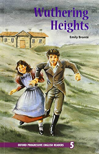 9780195455618: Oxford Progressive English Readers: Grade 5: Wuthering Heights