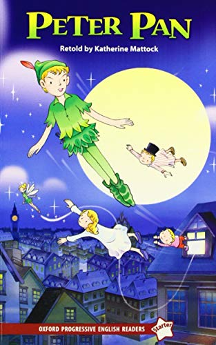 9780195457513: Oxford Progressive English Readers: Starter Level: Peter Pan