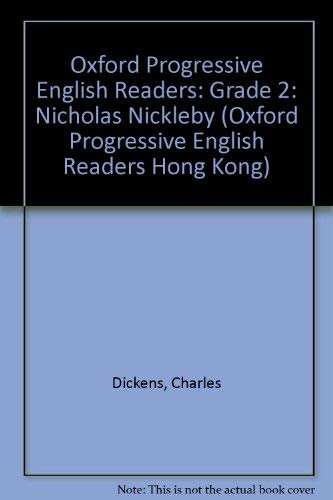 9780195462418: Oxford Progressive English Readers: Grade 2: Nicholas Nickleby (Oxford Progressive English Readers Hong Kong)