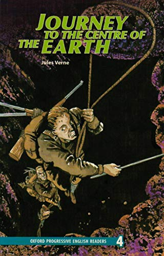 9780195462487: New Oxford Progressive English Readers: Grade 4: 3,700 Headwords: Journey to the Centre of the Earth