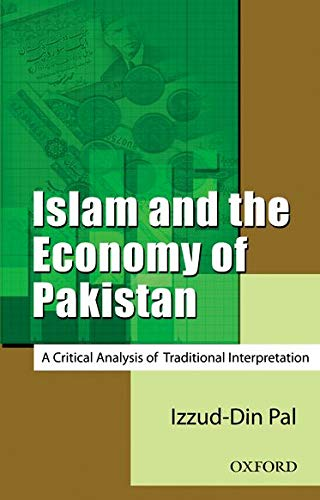 9780195470017: Islam and the Economy of Pakistan: A Critical Analysis of Traditional Interpretation