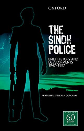 9780195471519: The Sindh Police: Brief History and Developments 1947-1997