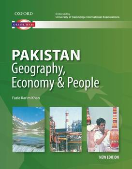 9780195471540: Pakistan: Geography, Economy and People New Edition