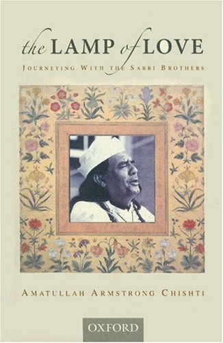 9780195471656: The Lamp of Love: Journeying with the Sabri Brothers