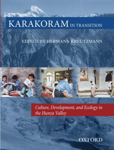 9780195472103: Karakoram in Transition: Culture, Development and Ecology in the Hunza Valley