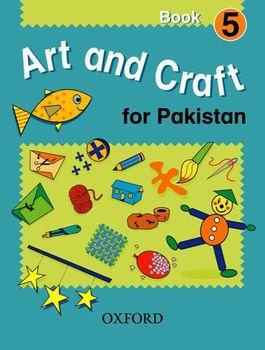 9780195472141: Art and Craft For Pakistan Book 5