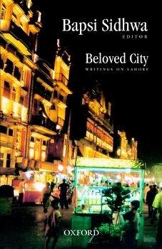 9780195472486: Beloved City Writings on Lahore