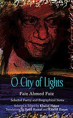 9780195473308: O City of Lights: Faiz Ahmed Faiz: Selected Poetry and Biographical Notes (English and Urdu Edition)