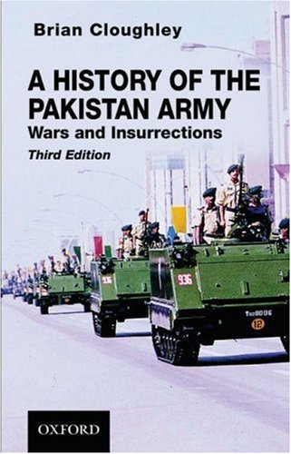 9780195473346: A History of the Pakistan Army: Wars and Insurrections