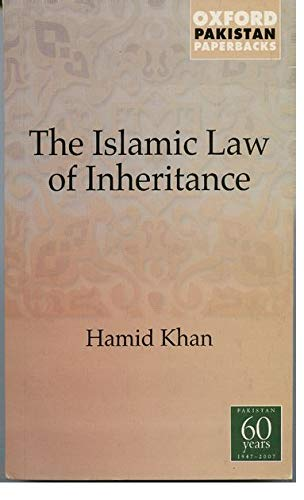 Islamic Law of Inheritance: A Comparative Study: Hamid Khan