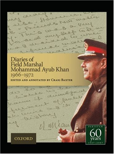 9780195474428: Diaries of Field Marshal Mohammad Ayub Khan, 1966-1972