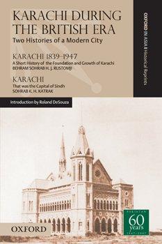 Karachi during The British Era Two histories: DeSouza, Roland (introduction)