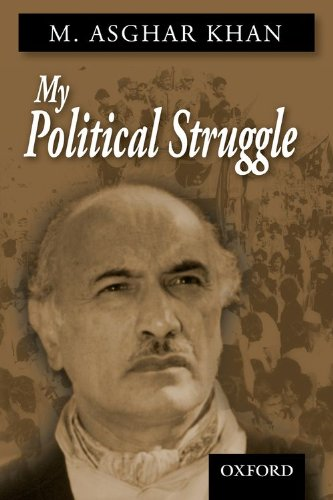 My Political Struggle: Khan, M. Asghar