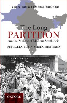 9780195476323: The Long Partition and the Making of Modern South Asia - Refugees, Boundaries, and Histories