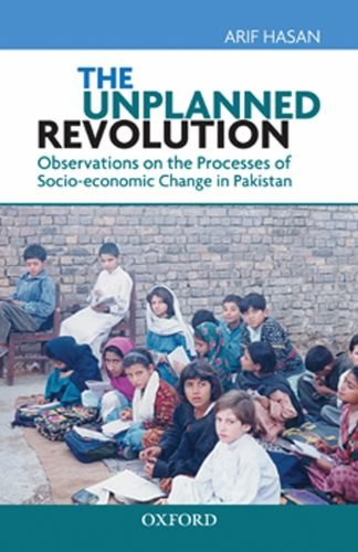 9780195476699: The Unplanned Revolution: Observations on the Processes of Socio-Economic Change in Pakistan