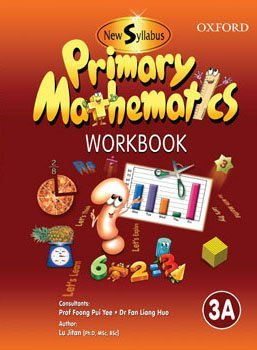 9780195477450: New Syllabus Primary Mathematics Workbook 3A