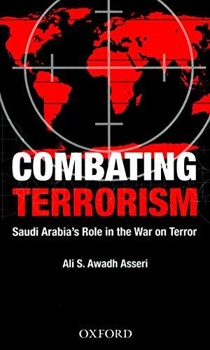 9780195478075: Combating Terrorism: Saudi Arabia's Role in the War on Terror