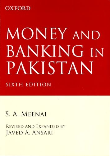 Money and Banking in Pakistan: Meenai, S. A.;