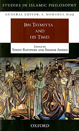 9780195478341: Ibn Taymiyya and his Times (Studies in Islamic Philosophy)
