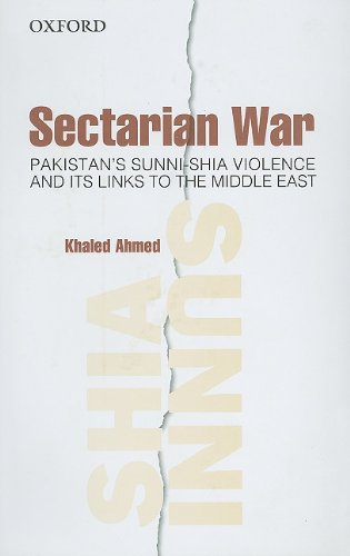 9780195479560: Sectarian War: Pakistan's Sunni-Shia Violence and its links to the Middle East