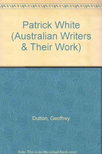 9780195500356: Patrick White (Australian Writers & Their Work)
