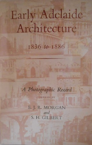 9780195503074: Early Adelaide Architecture, 1836-86
