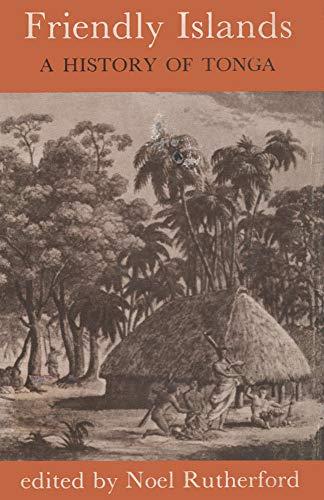 Friendly Islands: History of Tonga