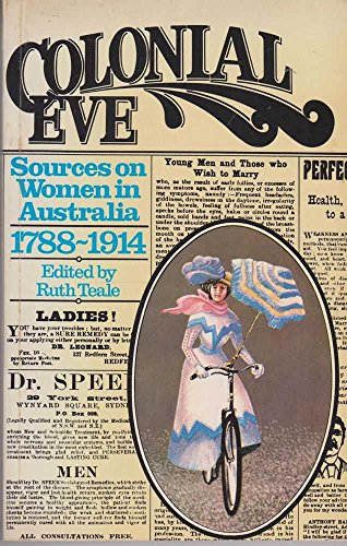 9780195505467: Colonial Eves: Sources on Women in Australia, 1788-1914