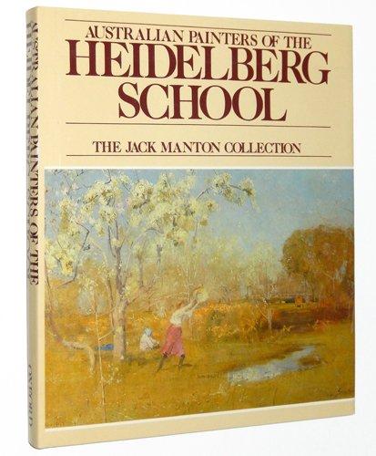 9780195505924: Australian Painters of the Heidelberg School: The Jack Manton Collection