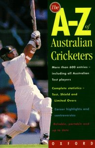 9780195506044: The A-Z of Australian Cricketers