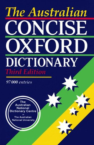 9780195506174: The Australian Concise Oxford Dictionary of Current English