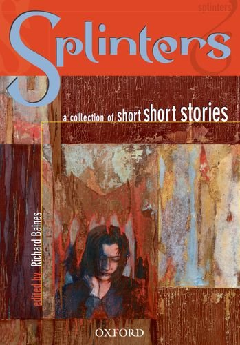 Splinters: A Collection of Short Short Stories