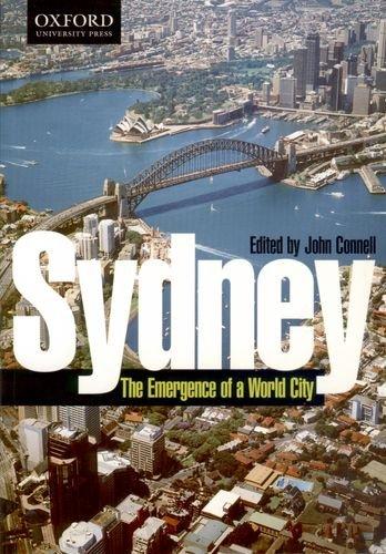 9780195507485: Sydney: The Emergence of a World City