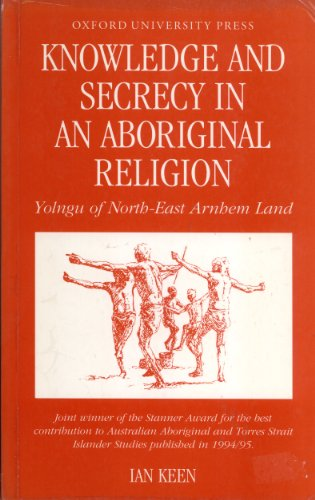 9780195507522: Knowledge and Secrecy in an Aboriginal Religion (Oxford Studies in Social and Cultural Anthropology)