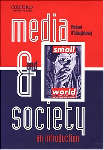 9780195507881: Media and Society: An Introduction