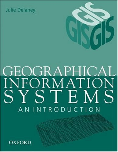 9780195507898: Geographical Information Systems: An Introduction