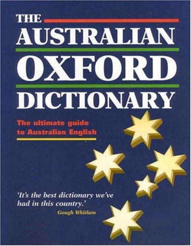 9780195507935: The Australian Oxford Dictionary