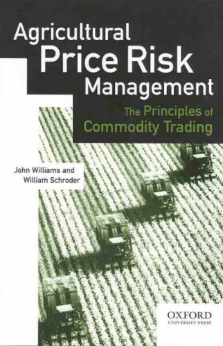 9780195508116: Agricultural Price Risk Management: The Principles of Commodity Trading