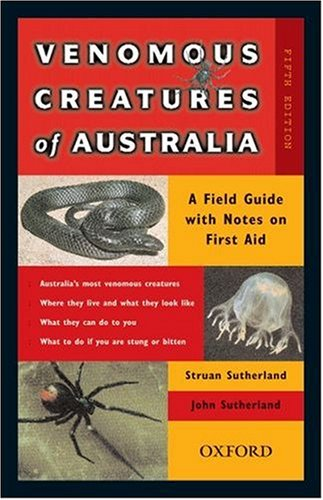 9780195508468: Venomous Creatures of Australia: A Field Guide with Notes on First Aid