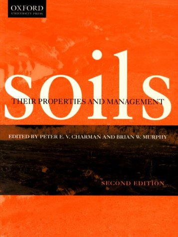 9780195509946: Soils: Their Properties and Management