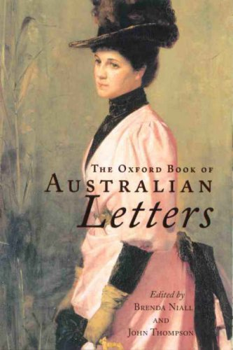 9780195512823: The Oxford Book of Australian Letters