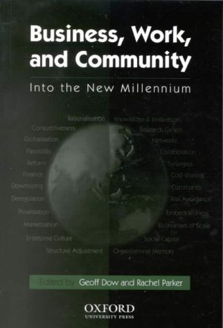 9780195513271: Business Work and Community: Into the New Millennium