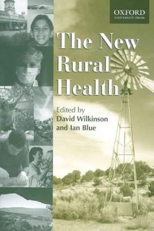 9780195513301: The New Rural Health