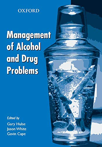 9780195513318: Management of Alcohol and Drug Problems